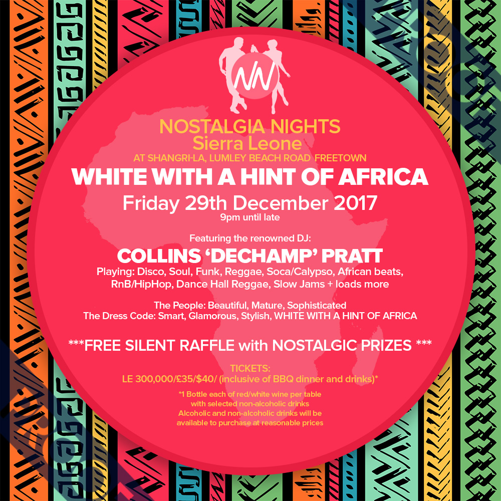 Nostalgia Nights White with a hint of Africa Party 29th December 2017